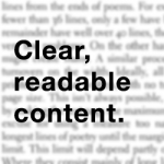 Clear, readable content